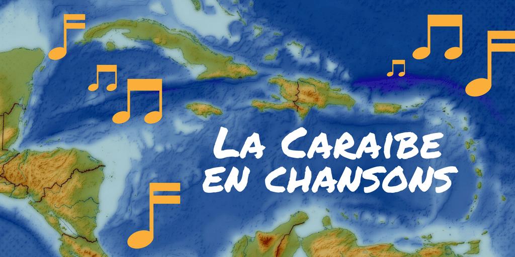 Musique : la Caraïbe en chansons