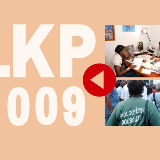 Flashback Caraibe : LKP en 2009, des jours intenses sur le terrain
