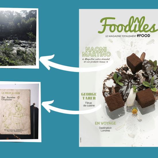 Dans les coulisses du numéro 4 de Foodîles : deux énormes coups de coeur