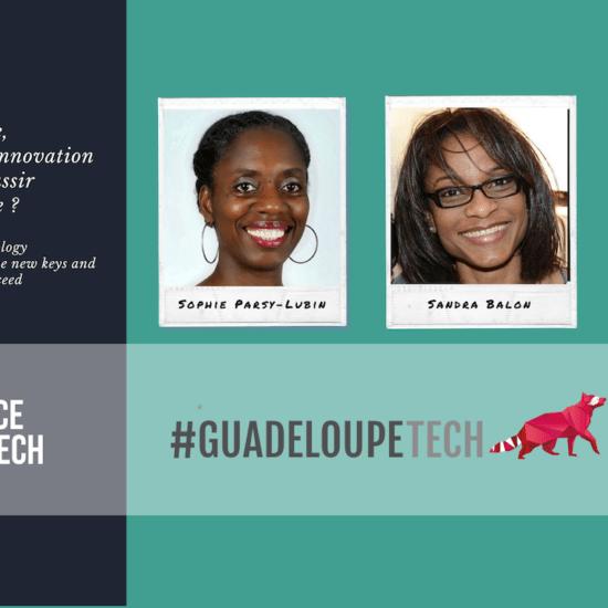 A venir : une conférence #womenintech by GuadeloupeTech prometteuse
